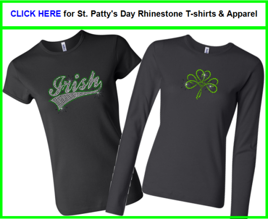Irish rhinestone shirts St. Patty's Day gifts